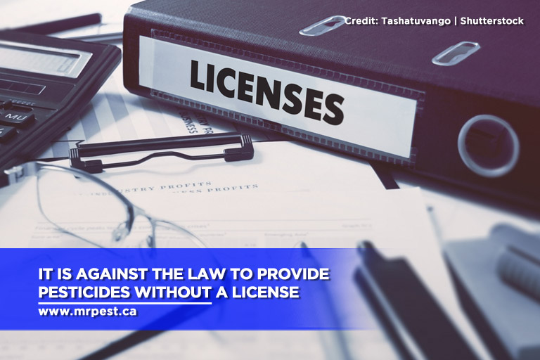 It is against the law to provide pesticides without a license
